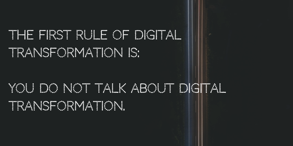 The Rules of Digital Transformation