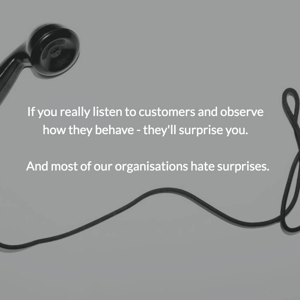 5 Reasons You Need To Question What Customers Are Telling You