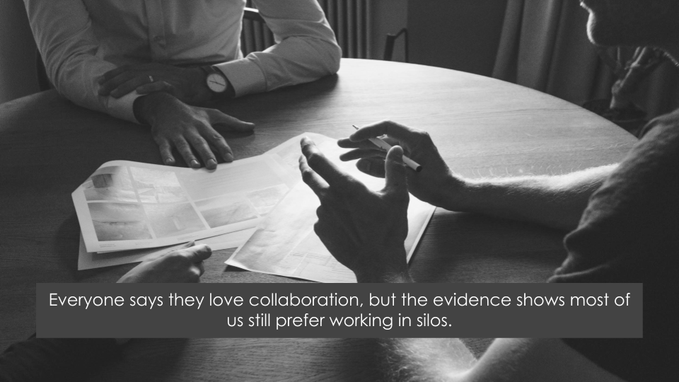 Why We Don't Collaborate