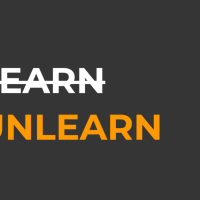 Why We Need To Learn To Unlearn